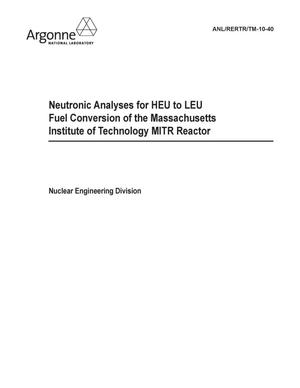 Primary view of object titled 'Neutronic Analyses for HEU to LEU fuel conversion of the Massachusetts Institute of Technology.'.