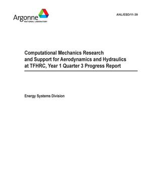 Primary view of object titled 'Computational mechanics research and support for aerodynamics and hydraulics at TFHRC, year 1 quarter 3 progress report.'.