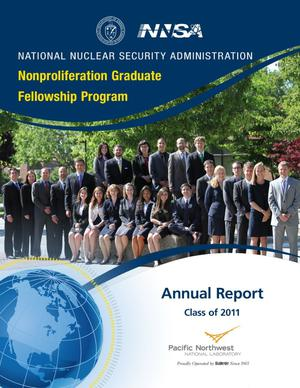 Primary view of object titled 'Nonproliferation Graduate Fellowship Program Annual Report: Class of 2011'.