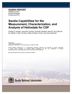 Primary view of object titled 'Sandia capabilities for the measurement, characterization, and analysis of heliostats for CSP.'.