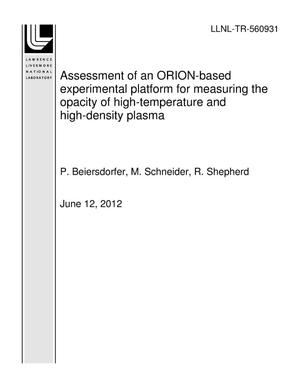 Primary view of object titled 'Assessment of an ORION-based experimental platform for measuring the opacity of high-temperature and high-density plasma'.