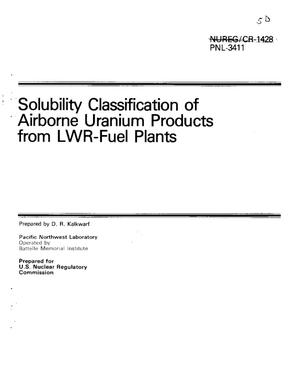 Primary view of object titled 'Solubility Classification of Airborne Uranium Products from LWR-Fuel Plants'.