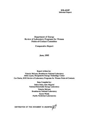 Primary view of object titled 'Department of Energy Review of Laboratory Programs for Women Points-of-Contact Committee: Comparative Report, June 1995'.