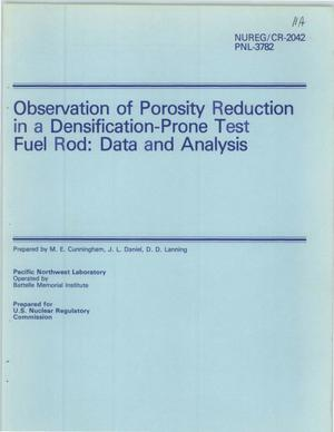 Primary view of object titled 'Observation of Porosity Reduction in a Densification-Prone Test Fuel Rod: Data and Analysis'.