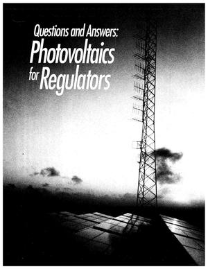 Primary view of object titled 'Questions and Answers: Photovoltaics for Regulators'.