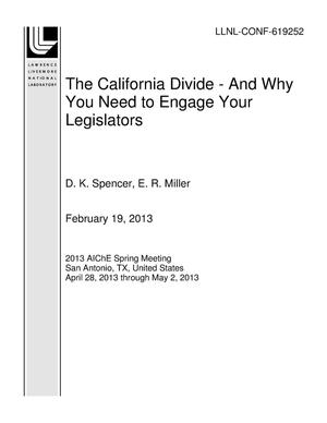 Primary view of object titled 'The California Divide - And Why You Need to Engage Your Legislators'.