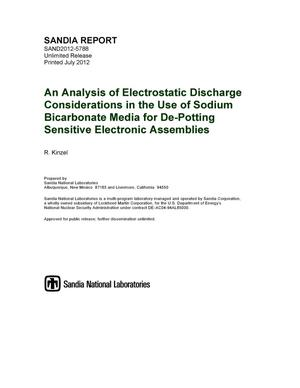 Primary view of object titled 'An analysis of electrostatic discharge considerations in the use of sodium bicarbonate media for de-potting sensitive electronic assemblies.'.