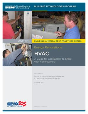 Primary view of object titled 'Energy Renovations: Volume 14: HVAC - A Guide for Contractors to Share with Homeowners'.