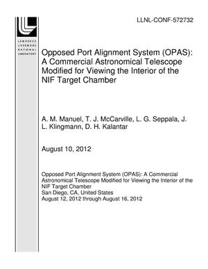 Primary view of object titled 'Opposed Port Alignment System (OPAS): A Commercial Astronomical Telescope Modified for Viewing the Interior of the NIF Target Chamber'.