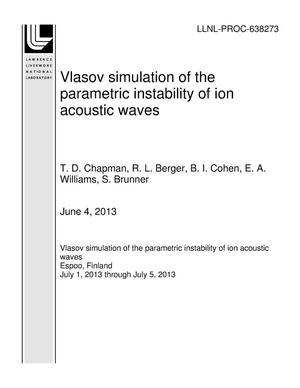 Primary view of object titled 'Vlasov simulation of the parametric instability of ion acoustic waves'.