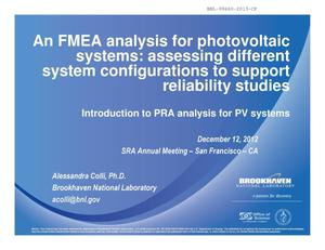 Primary view of object titled 'An FMEA Analysis for Photovoltaic Systems: Assessing Different System Configurations to Support Reliability Studies - Introduction to PRA Analysis for PV Systems'.