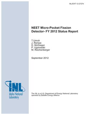 Primary view of object titled 'NEET Micro-Pocket Fission Detector -- FY 2012 Status Report'.