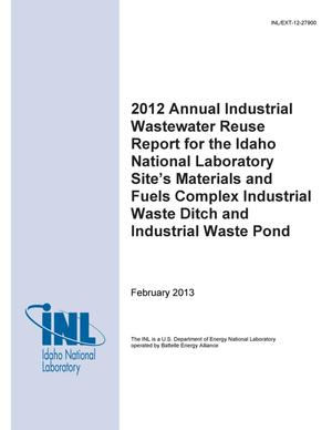 Primary view of object titled '2012 Annual Industrial Wastewater Reuse Report for the Idaho National Laboratory Site's Materials and Fuels Complex Industrial Waste Ditch and Industrial Waste Pond'.