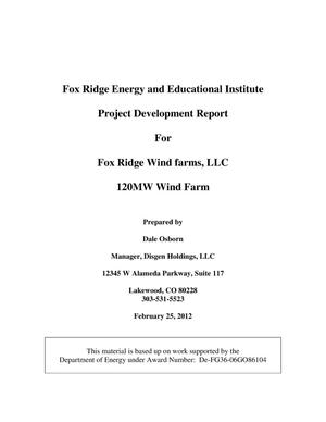 Primary view of object titled 'Fox Ridge Energy and Education Institute Project Development Final Report'.