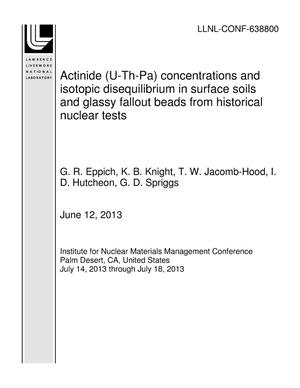 Primary view of object titled 'Actinide (U-Th-Pa) concentrations and isotopic disequilibrium in surface soils and glassy fallout beads from historical nuclear tests'.