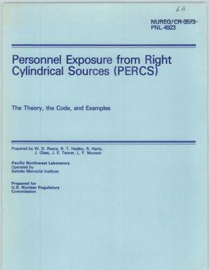 Primary view of object titled 'Personnel Exposure from Right Cylindrical Sources (PERCS) Personnel Exposure from Right Cylindrical Sources {PERCS) The Theory, the Code,and Examples'.
