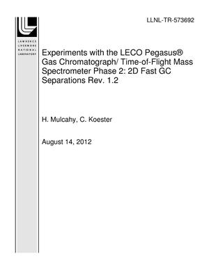 Primary view of object titled 'Experiments with the LECO Pegasus Gas Chromatograph/ Time-of-Flight Mass Spectrometer Phase 2: 2D Fast GC Separations Rev. 1.2'.
