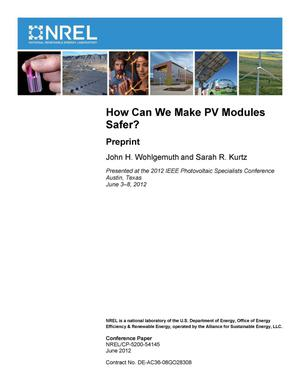 Primary view of object titled 'How Can We Make PV Modules Safer?: Preprint'.