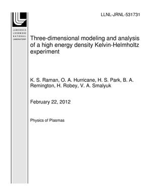 Primary view of object titled 'Three-dimensional modeling and analysis of a high energy density Kelvin-Helmholtz experiment'.