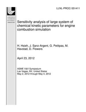 Primary view of object titled 'Sensitivity analysis of large system of chemical kinetic parameters for engine combustion simulation'.