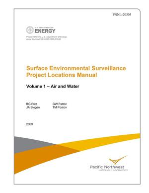 Primary view of object titled 'Surface Environmental Surveillance Project: Locations Manual Volume 1 – Air and Water Volume 2 – Farm Products, Soil & Vegetation, and Wildlife'.