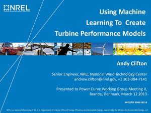 Primary view of object titled 'Using Machine Learning to Create Turbine Performance Models (Presentation)'.