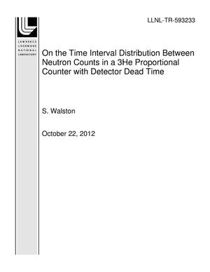 Primary view of object titled 'On the Time Interval Distribution Between Neutron Counts in a 3He Proportional Counter with Detector Dead Time'.