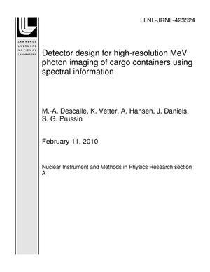 Primary view of object titled 'Detector design for high-resolution MeV photon imaging of cargo containers using spectral information'.