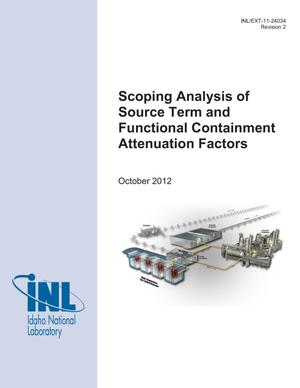 Primary view of object titled 'Scoping Analysis of Source Term and Functional Containment Attenuation Factors'.