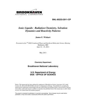 Primary view of object titled 'Ionic Liquids: Radiation Chemistry, Solvation Dynamics and Reactivity Patterns'.