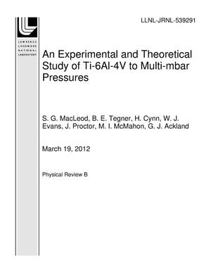 Primary view of object titled 'An Experimental and Theoretical Study of Ti-6Al-4V to Multi-mbar Pressures'.