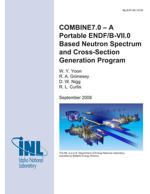 Primary view of object titled 'COMBINE7.0 - A Portable ENDF/B-VII.0 Based Neutron Spectrum and Cross-Section Generation Program'.