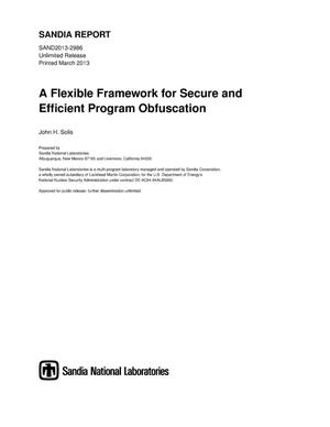 Primary view of object titled 'A flexible framework for secure and efficient program obfuscation.'.