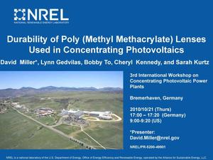 Primary view of object titled 'Durability of Poly (Methyl Methacrylate) Lenses Used in Concentrating Photovoltaics (Presentation)'.