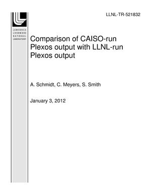 Primary view of object titled 'Comparison of CAISO-run Plexos output with LLNL-run Plexos output'.