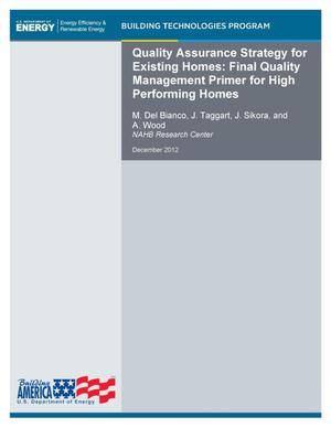 Primary view of object titled 'Quality Assurance Strategy for Existing Homes: Final Quality Management Primer for High Performing Homes'.