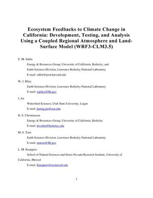 Primary view of object titled 'Ecosystem feedbacks to climate change in California: Development, testing, and analysis using a coupled regional atmosphere and land-surface model (WRF3-CLM3.5)'.