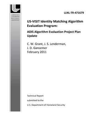 Primary view of object titled 'US-VISIT Identity Matching Algorithm Evaluation Program: ADIS Algorithm Evaluation Project Plan Update'.