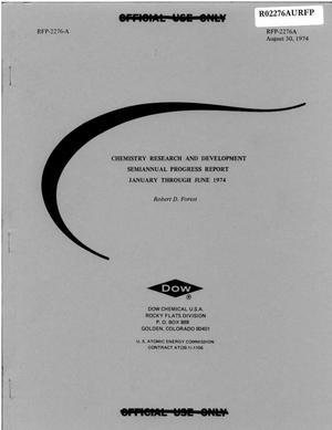 Primary view of object titled 'Chemistry Research and Development Semiannual Progress Report January through June 1974'.