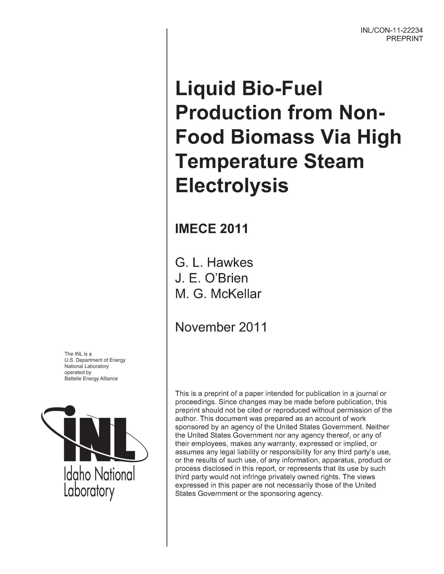 LIQUID BIO-FUEL PRODUCTION FROM NON-FOOD BIOMASS VIA HIGH TEMPERATURE STEAM ELECTROLYSIS                                                                                                      [Sequence #]: 1 of 11