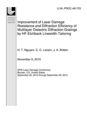 Primary view of object titled 'Improvement of Laser Damage Resistance and Diffraction Efficiency of Multilayer Dielectric Diffraction Gratings by HF-Etchback Linewidth Tailoring'.