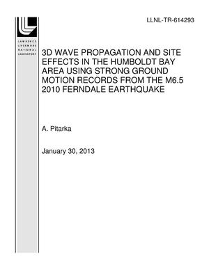 Primary view of object titled '3D WAVE PROPAGATION AND SITE EFFECTS IN THE HUMBOLDT BAY AREA USING STRONG GROUND MOTION RECORDS FROM THE M6.5 2010 FERNDALE EARTHQUAKE'.