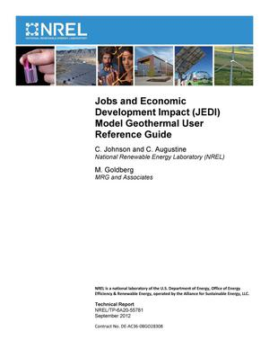 Primary view of object titled 'Jobs and Economic Development Impact (JEDI) Model Geothermal User Reference Guide'.