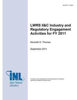 Primary view of object titled 'LWRS II&C Industry and Regulatory Engagement Activities for FY 11'.