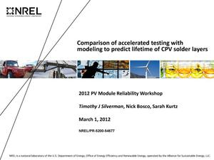 Primary view of object titled 'Comparison of Accelerated Testing with Modeling to Predict Lifetime of CPV Solder Layers (Presentation)'.