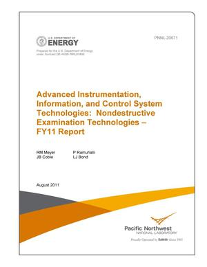 Primary view of object titled 'Advanced Instrumentation, Information, and Control System Technologies: Nondestructive Examination Technologies - FY11 Report'.