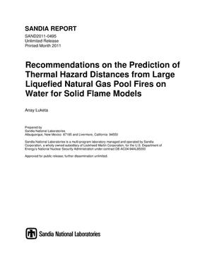 Primary view of object titled 'Recommendations on the prediction of thermal hazard distances from large liquefied natural gas pool fires on water for solid flame models.'.