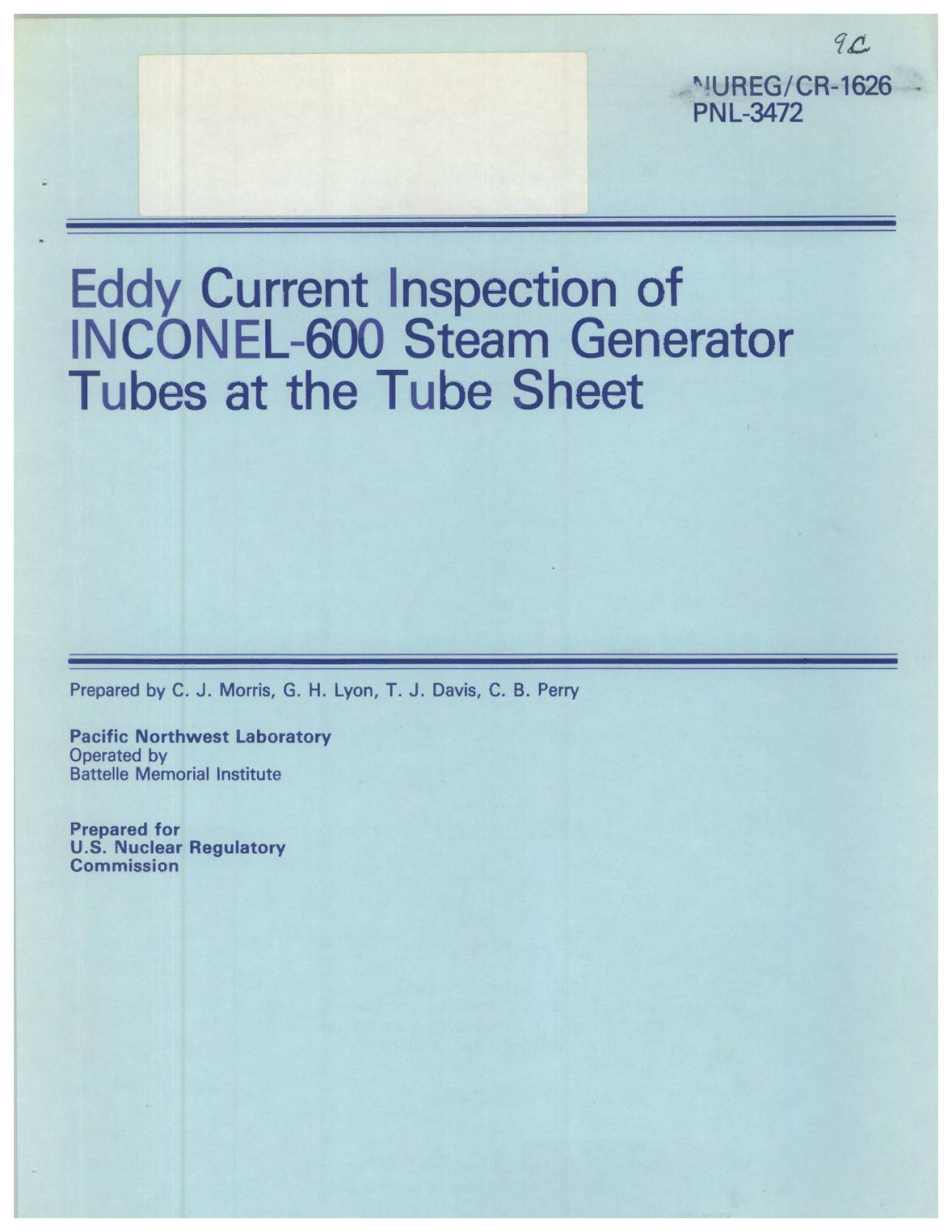 Eddy Current Inspection of INCONEL 600 Steam Generator Tubes at