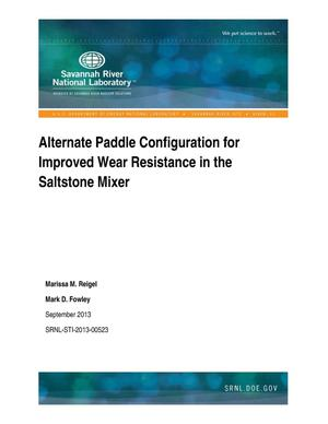 Primary view of object titled 'ALTERNATE PADDLE CONFIGURATION FOR IMPROVED WEAR RESISTANCE IN THE SALTSTONE MIXER'.