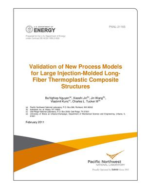 Primary view of object titled 'Validation of New Process Models for Large Injection-Molded Long-Fiber Thermoplastic Composite Structures'.